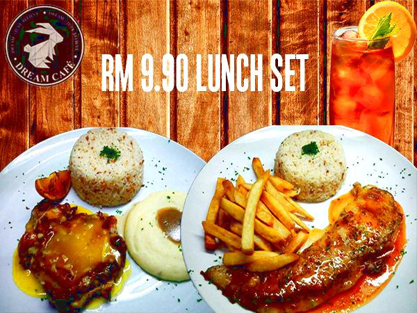 RM9.90 for Dream Cafe's Set Lunch (worth RM21.80)
